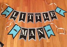 Homemade Boy Baby Shower Banner. Available for purchase. Contact rwebber20@gmail.com if interested. $28 including shipping (in U.S.)
