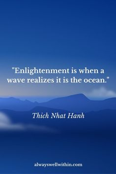 21 Thich Nhat Hanh Quotes That Will Inspire Peace, Love, and.- 21 Thich Nhat Hanh Quotes That Will Inspire Peace, Love, and Joy — Always Well Within Thich Nhat Hanh Quote Thich Nhat Hanh, Wisdom Quotes, Quotes To Live By, Peace Quotes, Sea Love Quotes, Lao Tzu Quotes, Sanskrit Quotes, Compassion Quotes, Encouragement Quotes