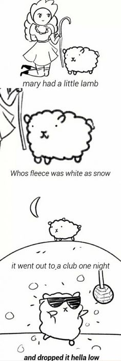 Nursery rhymes changed for the current generations.