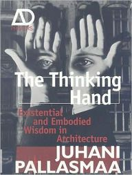 The Thinking Hand / Edition 1 by Juhani Pallasmaa Download