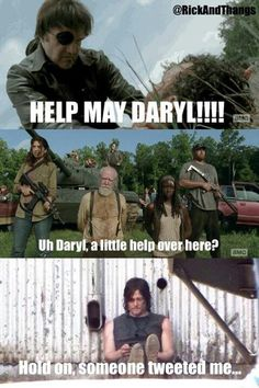 Oh Daryl. You're help is always needed.