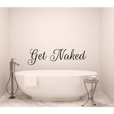 Get Naked Wall Decal Bathroom Decal Bathtub Decals Vinyl Decal Shower... ($12) ❤ liked on Polyvore featuring home, home decor, wall art, black, home & living, home décor, wall decals & murals, wall décor, photo wall art and quote wall art