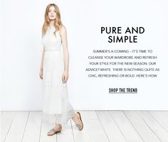 Pure And Simple Summer's a-coming – it's time to cleanse your wardrobe and refresh your style for the new season. Our advice? Miss Selfridge, Cleanse, Your Style, Asos, Advice, Pure Products, Simple, Summer, Shopping