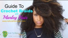 The Stylist's Guide to Crochet Braids with Marley Hair  #naturalhair #naturalhairstyles #crochetbraids