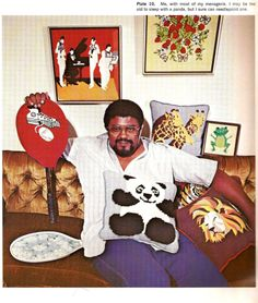 """Rosey Grier's Needlepoint For Men - 1973: """"Me, with most of my menagerie.  I may be too old to sleep with a panda, but I sure can needlepoint one."""""""