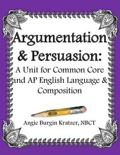 Teach students the difference between argumentation and persuasion with this 88-page unit.  $