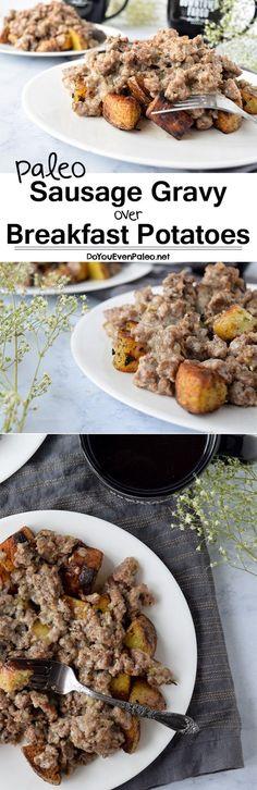Paleo Sausage Gravy over Breakfast Potatoes - a hearty gluten free breakfast for two! Breakfast Potatoes, Paleo Breakfast, Breakfast Recipes, Breakfast Ideas, Sausage Breakfast, Paleo Recipes, Real Food Recipes, Paleo Meals, Potato Recipes