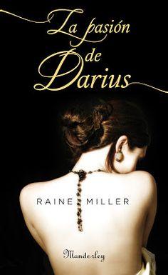 Entre Libros Infinitos: La pasión de Darius - Raine Miller