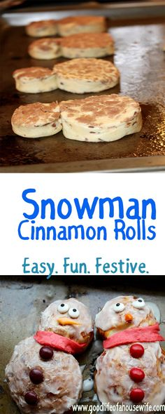 Snowman Cinnamon Rolls for Christmas Breakfast! SO EASY! Your Kids will love them! | Good Life of a Housewife | www.goodlifeofahousewife.com