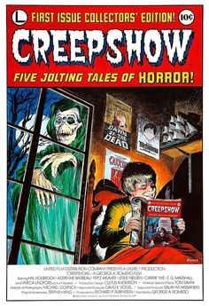 Creepshow  Horror Movie Poster Print-- this is a poster, but I have the original comic book in my Stephen King collection