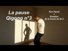 La pause Qigong n°2 - Activer le Qi dans les mains + Rotation de la boule de Qi 1 - YouTube Qi Gong, Energie Positive, Yoga Meditation, Squats, Youtube, Parfait, Attraction, Sport, Exercises