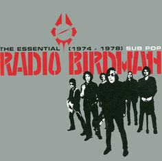 "Radio Birdman, ""The Essential Radio Birdman (anthology) Power Pop, Women Of Rock, The Essential, Reggae, Hard Rock, Essentials, Album, Songs, Music"