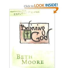 Beth Moore Bible Study - Believing God.  If I had to choose my favorite this would be the one but I love them all and can't wait for the next one.
