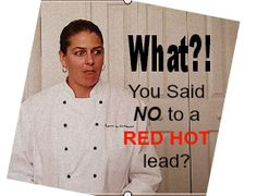 What would possess you to turn away a RED HOT MLM lead that called you up and asked to join your mlm opportunity? Why would you do such a thing?