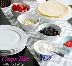 crepe bar with cool whip-I can make the filling with Cool Whip and pudding that we have made before