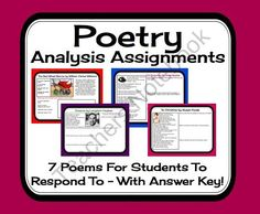 Poetry Analysis Response Sheets For 7 Poems: Printable Activities & Answer Key  from Presto Plans on TeachersNotebook.com (14 pages)  - This middle and high school resource is an excellent addition to any poetry unit.  Included are 7 poems that students love with response questions (summarizing, theme, figurative language, personal response, connections etc).   Also included are detailed