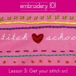 Stitch School: Lesson 3