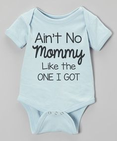 This Blue 'Ain't No Mommy' Short-Sleeve Bodysuit - Infant is perfect! #zulilyfinds
