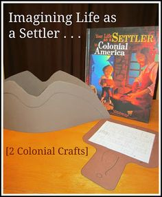 Imagining Life as a Settler. Two colonial crafts: Kids make a three-cornered hat and hornbook.