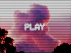 PLAY.