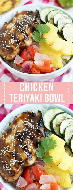 Grilled Teriyaki Chicken Bowl is a delectable mix of teriyaki chicken, cilantro rice, grilled vegetables and pineapple! Kids and adults will love that they are flavorful, easy and healthy.