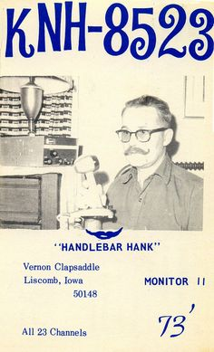 Handlebar Hank CB Radio Card http://www.timesrepublican.com/page/content.detail/id/556640/Vernon-Clapsaddle--87.html