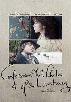 Confession of a Child of the Century(2012) / quiero verla!!!