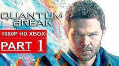 Quantum Break Gameplay Walkthrough Part 1 [1080p HD Xbox One] - No Comme...