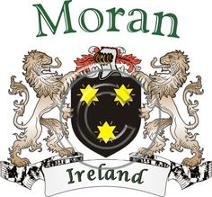 Moran coat of arms. Irish coat of arms for the surname Moran from Ireland. View your coat of arms at http://www.theirishrose.com/#top_banner or view the Moran Family History page at http://www.theirishrose.com/pages.php?pageid=43