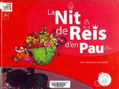 La Nit de Reis d'en Pau / text i il·lustracions de JuanolO. Vilanova i la Geltrú : El Cep i la Nansa, 2008. Ils Ort