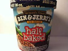 try ben and jerry's half baked