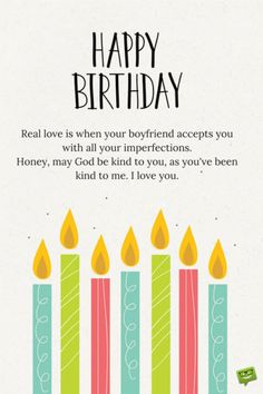 Real love is when your boyfriend accepts you with all your imperfections. Honey, may God be kind to you, as you've been kind to me. I love you. Say A Prayer, Prayer For You, Birthday Wishes For Boyfriend, Happy Birthday Wishes, Love Is When, Love You, Prayer For Boyfriend, Birthday Prayer, Embarrassing Moments