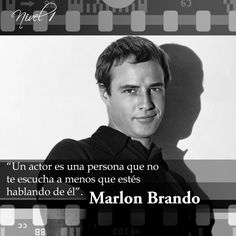 Marlon Brando #frases#citas#quotes Marlon Brando, Best Quotes, Celebs, Memories, Words, Actresses, Movies, Drawings, Celebrities