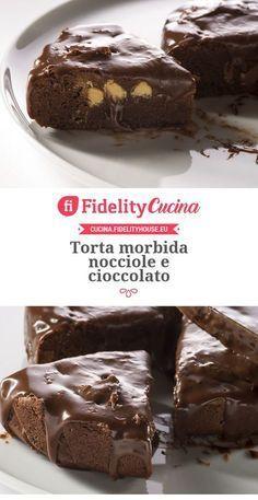 Torta morbida nocciole e cioccolato Healthy Dessert Recipes, Sweet Desserts, Sweet Recipes, Cake Recipes, Torte Cake, Pastry Cake, Ice Cream Recipes, Chocolate Recipes, Yummy Cakes