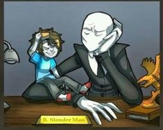 Slendy looks at him like, 'what am I supposed to do with you?'