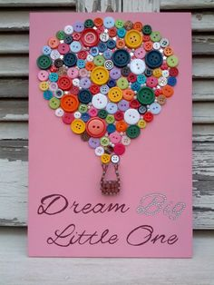This wooden decoration, A hot air balloon made with buttons and  partially string art is placed on a pink painted wooden piece  (0,20x0,30m). the quote, Dream big Little One is hand painted and with  swarovski rhinestones. This can be a perfect decoration for a baby  girl's room. I can custom make the sign for a baby boy too. I can custom make the sign for you. Any of the signs take 4-5 days to make. After that they will be shipped immediately and they are packed with great care by me. -Any…