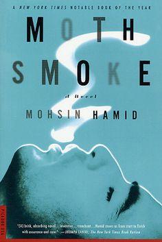 Moth+Smoke+by+Mohsin+Hamid