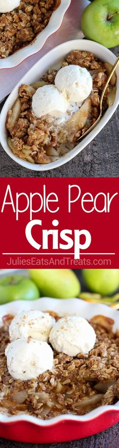 Apple Pear Crisp ~Tender apples and pears baked with a brown sugar oat topping. … Apple Pear Crisp ~Tender apples and pears baked with a brown sugar oat topping. Serve warm for the perfect fall or winter dessert! Fruit Recipes, Apple Recipes, Fall Recipes, Sweet Recipes, Baking Recipes, Dessert Recipes, Yummy Recipes, Baking Ideas, Winter Desserts