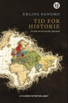 Tid for historie av Erling Sandmo (Heftet)