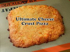 Cut the Wheat, Ditch the Sugar: Ultimate Cheese Crust Pizza