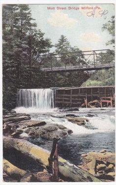 Milford Pennsylvania Mott Street Bridge 1907 Colored Postcard in Collectibles, Postcards, US States, Cities & Towns, Pennsylvania | eBay