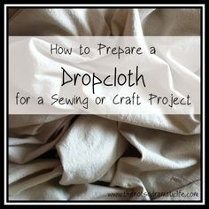 Sewing Curtains Washing/Preparing a Canvas Dropcloth for sewing curtains, bed ruffle. Ruffle Curtains, Drop Cloth Curtains, Sewing Curtains, Fabric Crafts, Sewing Crafts, Sewing Projects, Tape Crafts, Art Projects, Diy Crafts