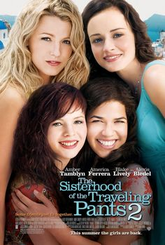 The Sisterhood of the Traveling Pants 2. Loved the books and the movies, both made me tear up.