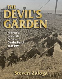 "THE DEVIL'S GARDEN by Steven Zaloga -- This fresh look at D-Day explains why the U.S. Army suffered enormous casualties on Omaha Beach. Zaloga draws on original research, including recently discovered German artillery maps, and offers well-supported conclusions that are sure to spark debate.   ""A powerful, highly recommended reference that should be in any military history collection."" -- Midwest Book Review / California Bookwatch"