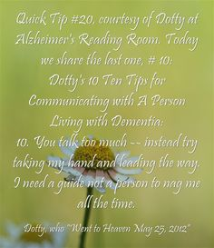 #QuickTip #20 #takemyhand #leadtheway #talktoomuch #dotty #dementia #communication #shownottell #ctcdcm Visit our website at http://www.CTCDementiaCareManagement.com