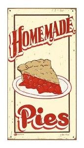 Home Made Pies - Vintage Metal Sign by Marty Mummert