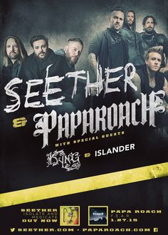 NEWS: The rock band, Seether, has announced a U.S. co-headline tour with Papa Roach, for January and February. Kyng and Islander will be joining the tour as support. You can check out the dates and details at http://digtb.us/1utCY60