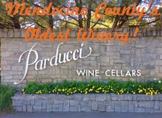 Mendocino County's Oldest Operation Winery!