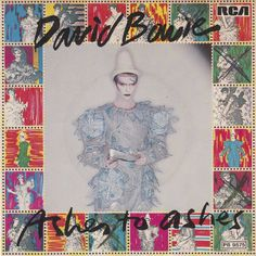 The Most Beautiful Cover Art from David Bowie's Singles, 1972-1984 Ashes To Ashes - UK single