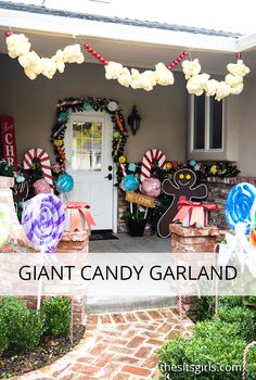 Transform your front porch into a candy land gingerbread house with giant candy decorations! (Easy step-by-step tutorials with video.) Love the giant candy garland.